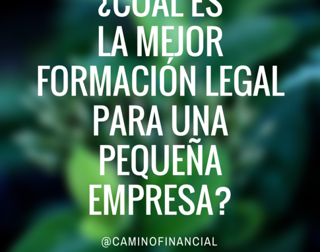 ¿Cuál es la mejor estructura legal para una empresa?