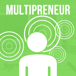 What Type Of Entrepreneur Are You? Multipreneur