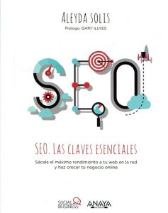 SEO, las claves esenciales. Marketing Books