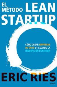El método lean startup. Libros para emprendedores