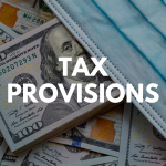 tax provisions, covid 19