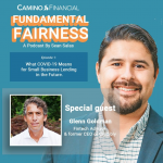 fundamental fairness, podcast, camino financial