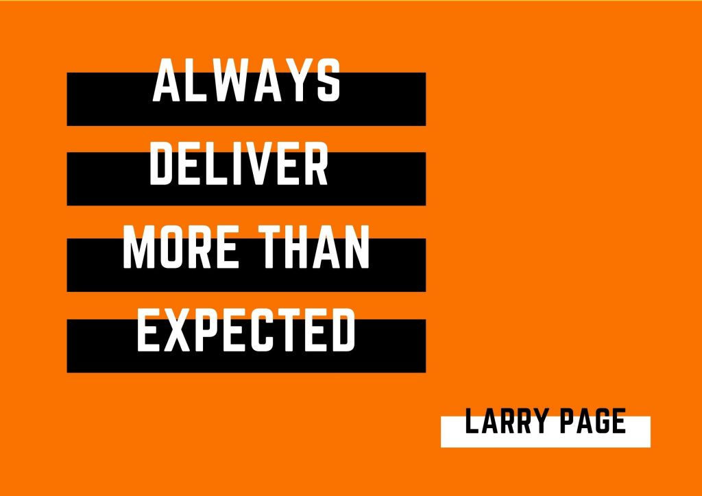"""Always deliver more than expected"" Larry Page. concept: Thoughtful Quotes"