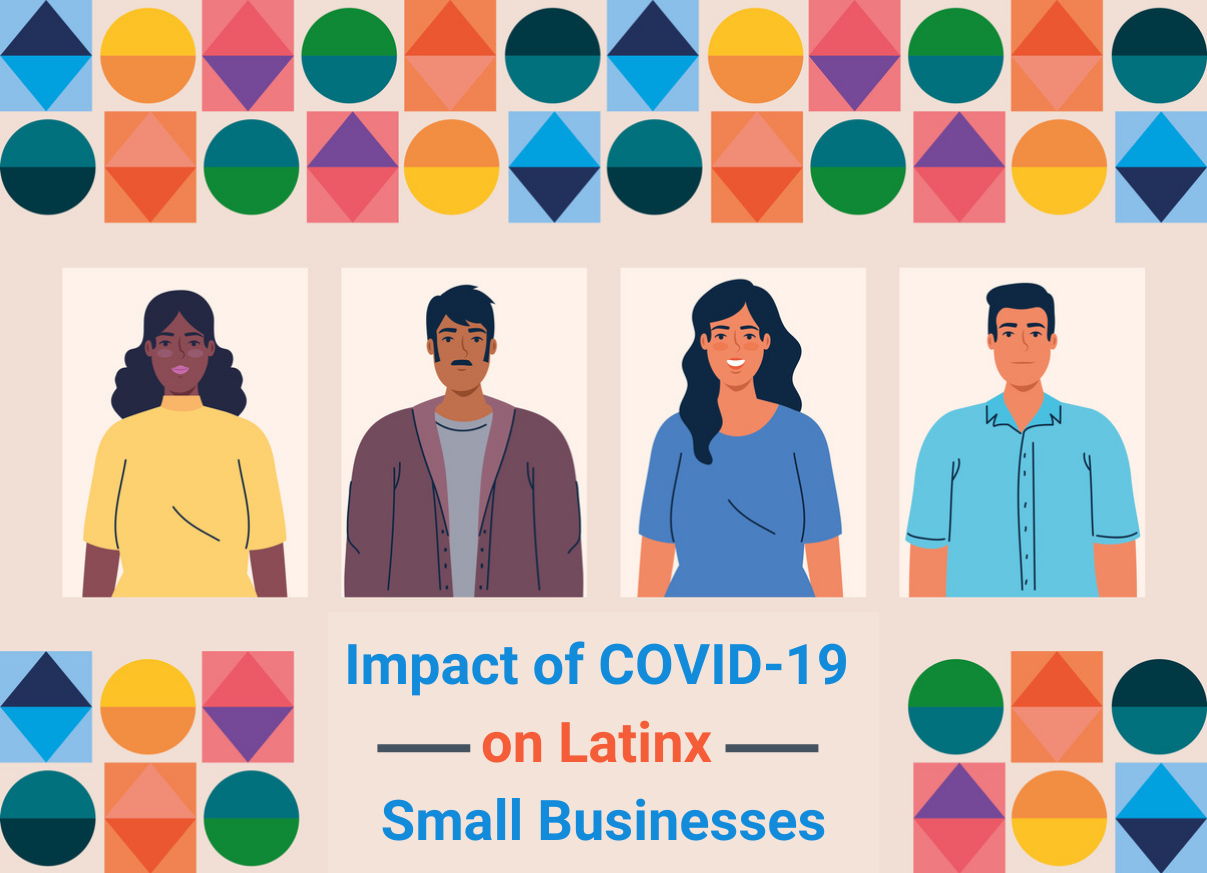 """Impact of COVID-19 on Latinx Small Businesses"": 8 key takeaways"