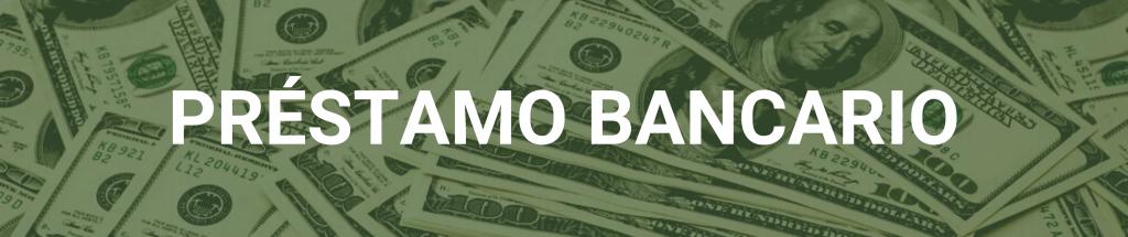 Los mejores préstamos para negocios: préstamo bancario