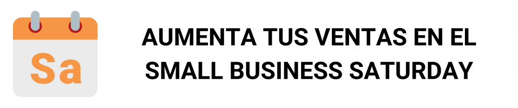 camino financial, small business saturday: aumenta tus ventas