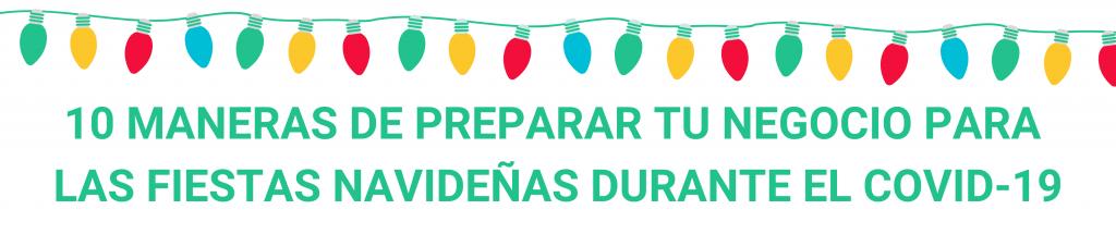 camino financial, Fiestas decembrinas durante el COVID-19: 10 maneras
