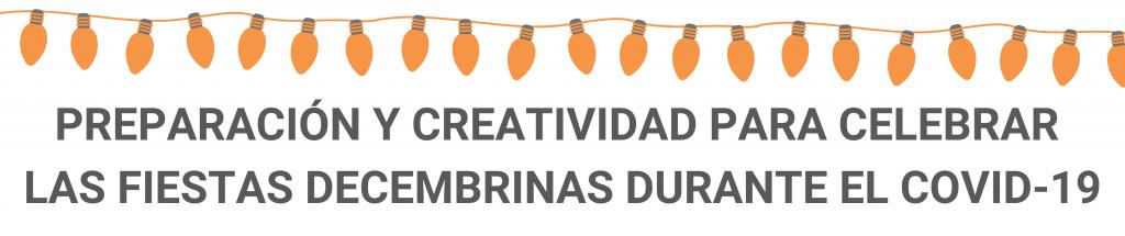 camino financial, Fiestas decembrinas durante el COVID-19: celebra