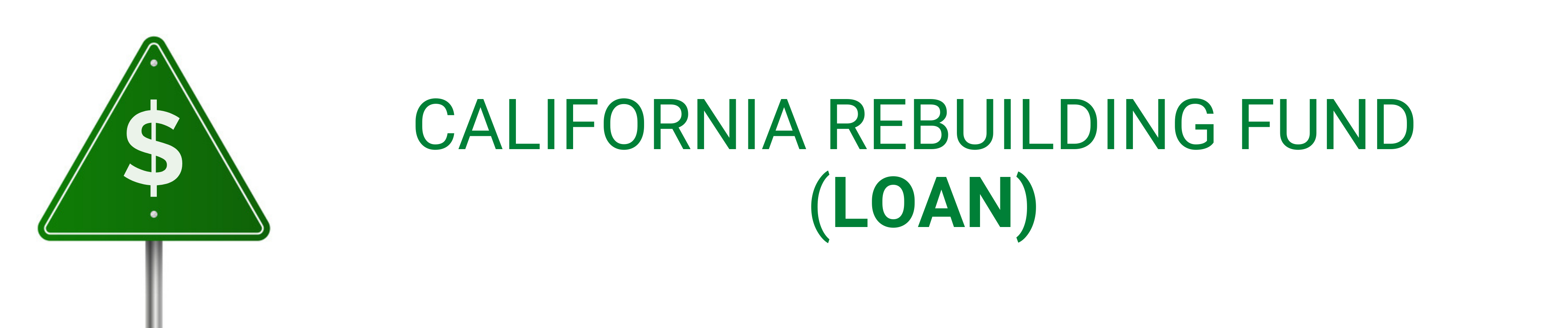 California Rebuilding Fund (Loan)