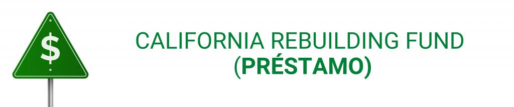 California Rebuilding Fund (préstamo)